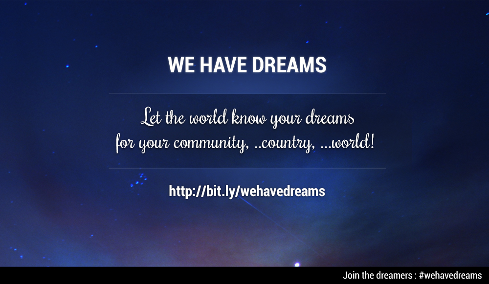 we-have-dreams